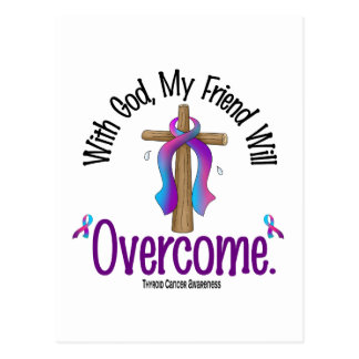 Thyroid Cancer With God My Friend Will Overcome Postcard