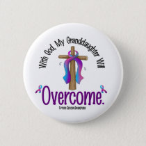 Thyroid Cancer With God My Granddaughter Will Over Pinback Button