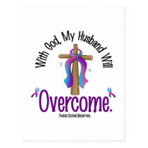 Thyroid Cancer With God My Husband Will Overcome Postcard