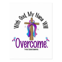 Thyroid Cancer With God My Nana Will Overcome Postcard
