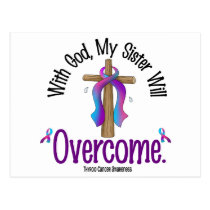 Thyroid Cancer With God My Sister Will Overcome Postcard