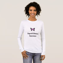 Thyroid Disease Awareness Long Sleeve T-Shirt