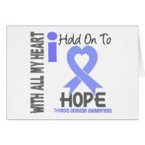Thyroid Disease I Hold On To Hope