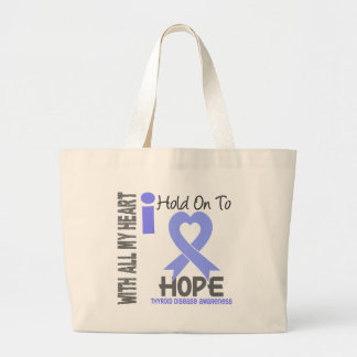 Thyroid Disease I Hold On To Hope Tote Bag