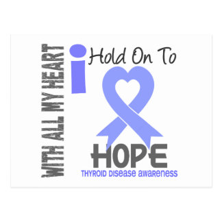 Thyroid Disease I Hold On To Hope Postcard