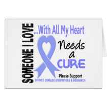 Thyroid Disease Needs A Cure 3 Card