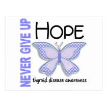 Thyroid Disease Never Give Up Hope Butterfly 4.1 Postcard