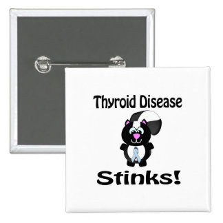Thyroid Disease Stinks Skunk Awareness Design 2 Inch Square Button