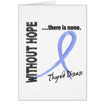 Thyroid Disease Without Hope 1 Card