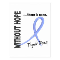 Thyroid Disease Without Hope 1 Postcard