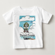 Thyroid Pooper Trooper Baby T-Shirt