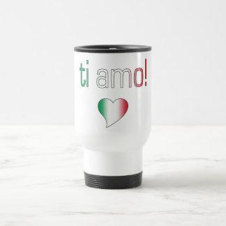 Ti Amo! Italy Flag Colors 15 Oz Stainless Steel Travel Mug