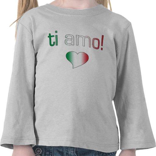 Ti Amo! Italy Flag Colors T Shirts