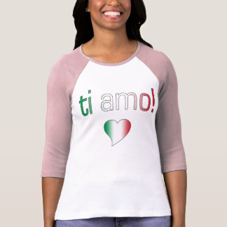 Ti Amo! Italy Flag Colors Shirts