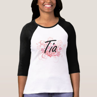 Tia Artistic Name Design with Flowers T Shirt