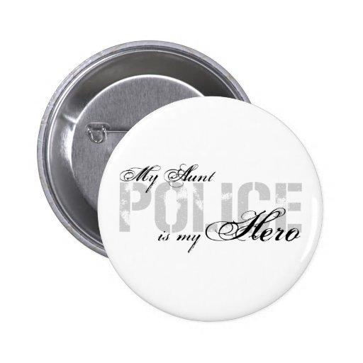 Tía Is My Hero - POLICÍA Pin