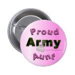 Tía orgullosa Button del ejército Pins