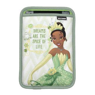 Tiana - Dreams Are The Spice Of Life iPad Mini Sleeve
