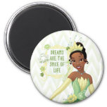 Tiana - Dreams Are The Spice Of Life Refrigerator Magnet