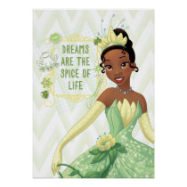 Tiana - Dreams Are The Spice Of Life Poster