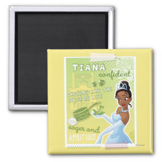 Tiana - Eager and Ambitious Magnet