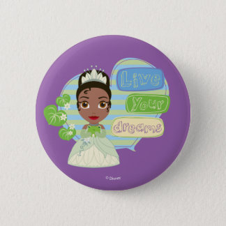 Tiana   Live Your Dreams Button