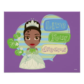 Tiana | Live Your Dreams Poster