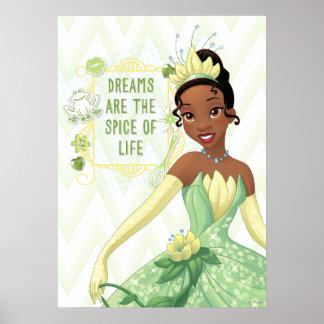 Tiana - los sueños son la especia de la vida poster