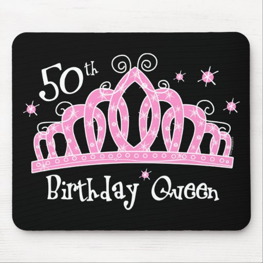 Tiara 50th Birthday Queen DK Mouse Pads