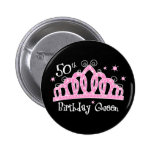 Tiara 50th Birthday Queen DK Pinback Button