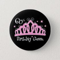 Tiara 60th Birthday Queen DK Pinback Button