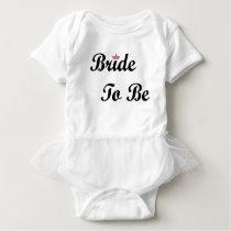 Tiara Bride To Be Baby Bodysuit
