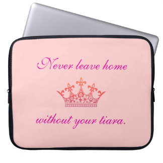 Tiara Laptop Sleeve - Never Leave Home Without It.