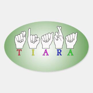 TIARA NAME FINGERSPELLED ASL SIGN OVAL STICKER