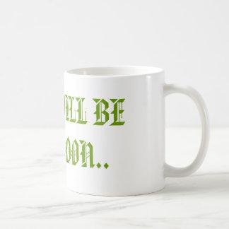 TIBET WILL BE FREE SOON.. - Customized Classic White Coffee Mug
