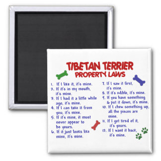 TIBETAN TERRIER Property Laws 2 2 Inch Square Magnet