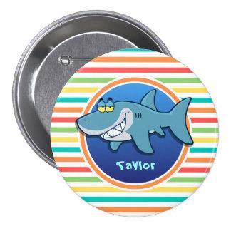 Tiburón; Rayas brillantes del arco iris Pin