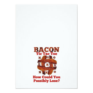 Tic Tac Bacon 5.5x7.5 Paper Invitation Card