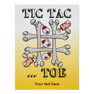 Tic Tac Toe Bones And Toes Poster