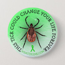Tick Lyme Disease Awareness Button