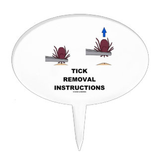 Tick Removal Instructions (Illustration) Cake Topper