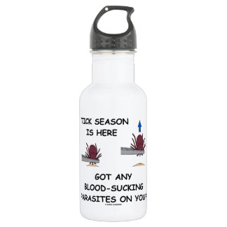 Tick-Season Is Here Got Blood-Sucking Parasites On Water Bottle