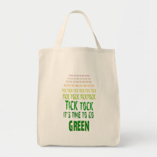 Tick Tock: It's Time to Go Green Canvas Bag