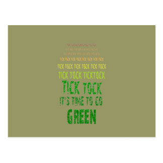 Tick Tock: It's Time to Go Green Postcard