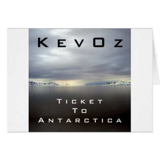 Ticket To Antarctica, by KevOz Cards