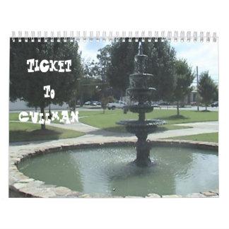 Ticket to Cullman 2010 Calendar