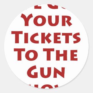 Tickets to the gun show! classic round sticker