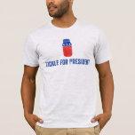 Tickle for President Shirt