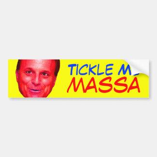 Tickle Me Massa Bumper Stickers