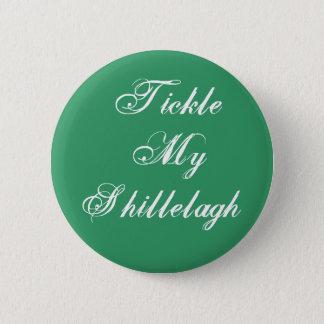 Tickle My Shillelagh Button
